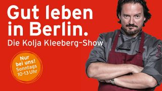 Die Kolja Kleeberg Show - Gut leben in Berlin (Collage: radioBERLIN 88,8)