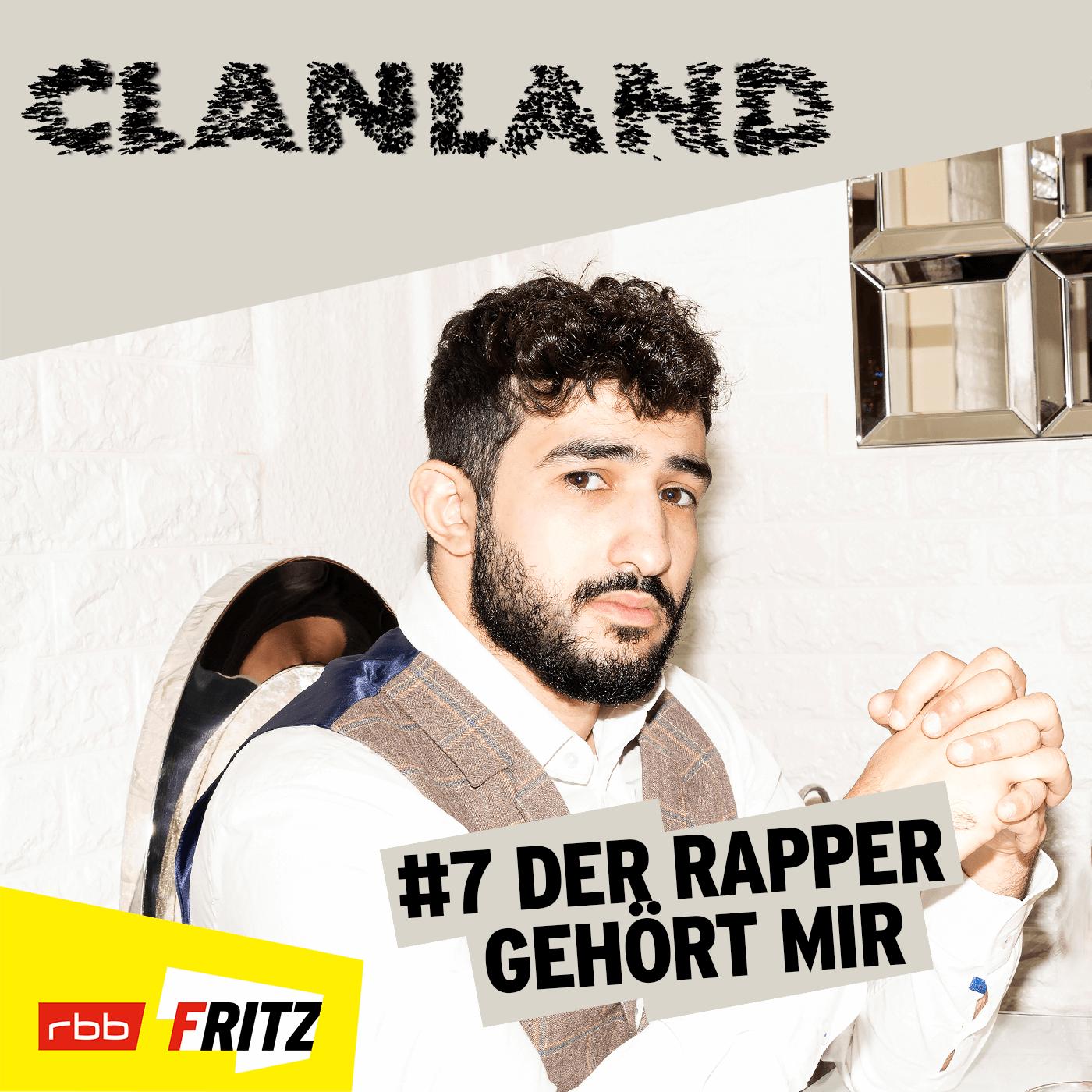 Der Rapper gehört mir (7/12) | Clanland