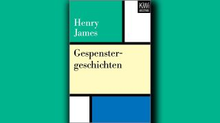 Henry James: Gespenstergeschichten © Kiepenheuer & Witsch