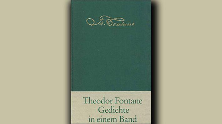 Lyrik Theodor Fontane Gedichte In Einem Band Rbbkultur