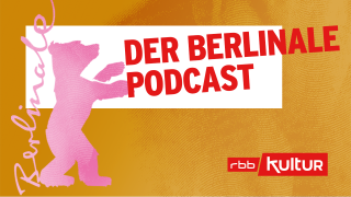 Der Berlinale Podcast © rbbKultur