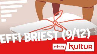 Effi Briest (9/12) | rbbKultur Serienstoff © rbb/Inga Israel