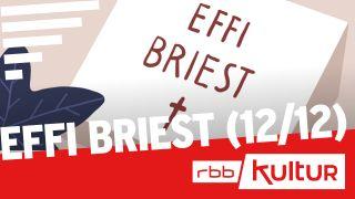 Effi Briest (12/12) | rbbKultur Serienstoff © rbb/Inga Israel