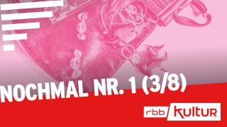 Nochmal Nr. 1 (3/8) © rbbKultur