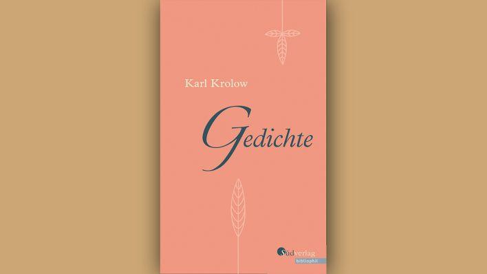 Wiedergelesen Karl Krolow Gedichte Rbbkultur