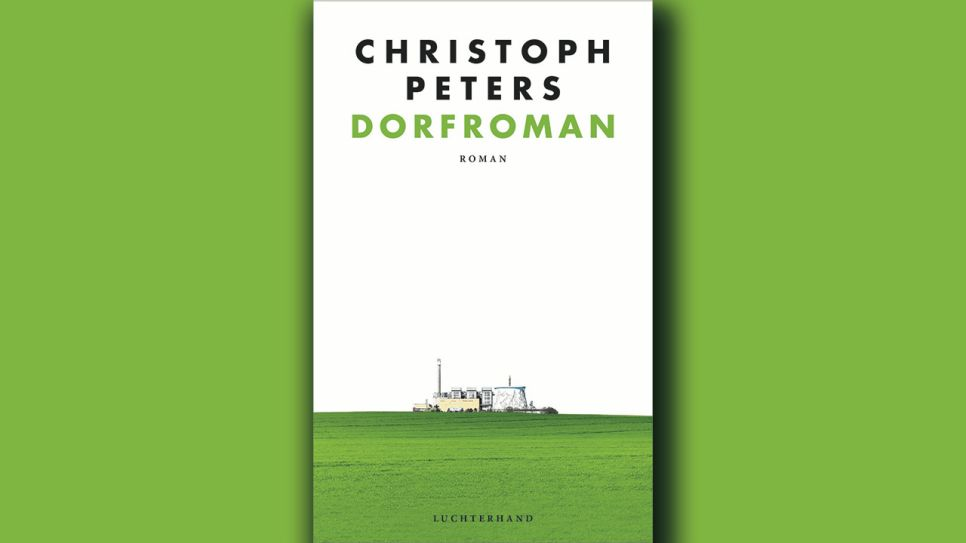 Christoph Peters: Dorfroman; Montage: rbbKultur