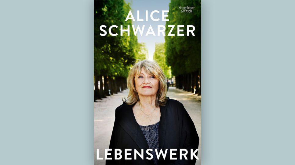 Autobiografie Alice Schwarzer Lebenswerk Rbbkultur