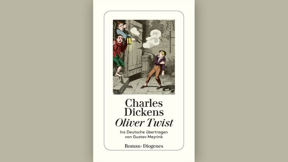 "Charles Dickens: ""Oliver Twist"" © Diogenes"