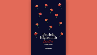 "Patricia Highsmith: ""Ladies"" © Diogenes"