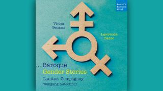 Baroque Gender Stories © deutsche harmonia mundi