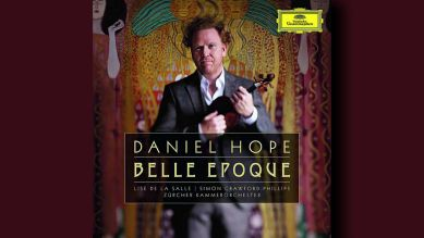 Daniel Hope belle epoque © Deutsche Grammophon