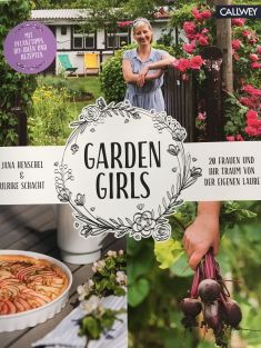 Garden Girls (Quelle: Callwey)