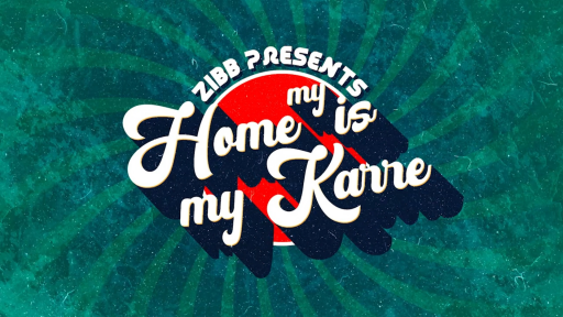 Zibb Presents my Home is my Karre (Quelle: rbb)