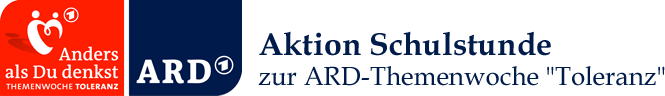 """Aktion Schulstunde zur ARD-Themenwoche """"Toleranz"""""""