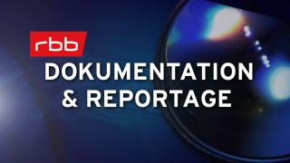 Sendungen von a z rbb rundfunk berlin brandenburg for Mediathek spiegel tv reportage