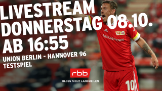 Livestream Testspiel Union Berlin - Hannover 96(Quelle: rbb/Collage)